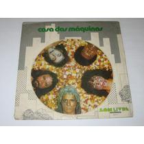 Casa Das Máquinas - 1974 - Lp