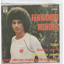 Compacto Vinil Fernando Mendes - Tainã - 1978 - Emi
