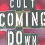 Cd-maxi Single-the Cult-coming Down { Drug Tongue }-importad