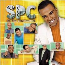 Cd De Musica Spc Só Pra Contrariar Bom Astral Original