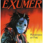 Exumer Possessed By Fire + 3 Faixas Bonus Novo Lacrado Cd