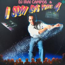 Lp - Dj Iraí Campos & O Som Das Pistas 4 - Vinil Raro