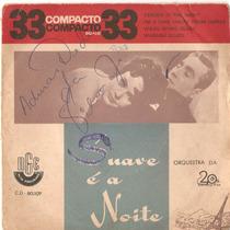 Compacto Vinil Orquestra 20th Fox - Suave E A Noite