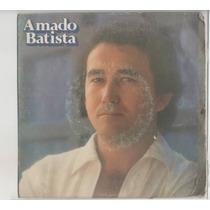 Compacto Vinil Amado Batista - Carta Sobre A Mesa - 1981 - C