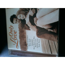 Cd Only Love - Bryan Adams, Mariah Carey, Elton Aerosmith