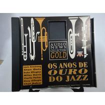 Cd Os Anos De Ouro Do Jazz - Frete Gratis