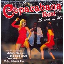 Cd Copacabana Beat 10 Anos Ao Vivo Rarissimo