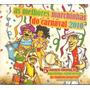 Cd As Melhores Marchinhas De Carnaval 2010*raro/lacrado