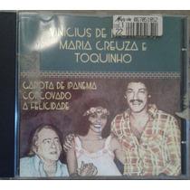 Cd Vinicius De Moraes, Maria Creuza E Toquinho