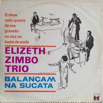 Lp Vinil - Elizeth E Zimbo Trio Balançam Na Sucata.