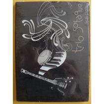 Trio Sotaque- Dvd Ao Vivo Recife Brasil- 2007- Lacrado!