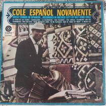 Nat King Cole - Cole Español Novamente Disco - Lp Vinil