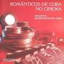 Cd Romanticos De Cuba No Cinema-orqestra-exc.estado.