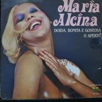Maria Alcina - Doida, Bonita E Gostosa - Compacto Vinil Raro