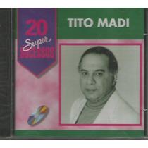 Cd - Tito Madi - 20 Super Sucessos - Lacrado