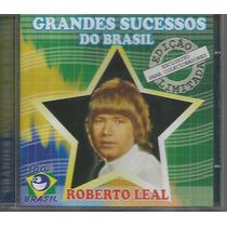 Cd - Roberto Leal - Grandes Sucessos Do Brasil - Lacrado