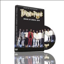 Dvd Turma Do Pagode Ao Vivo Mania Do Brasil 2014