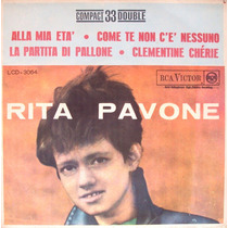 7 Single- Rita Pavone - La Partita Di Pallone (comp Duplo)