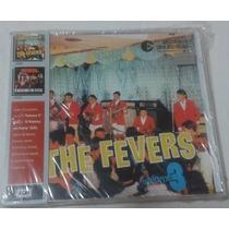 Cd - The Fevers Vol. 3 E O Máximo Em Festa -lacrado - Brasil
