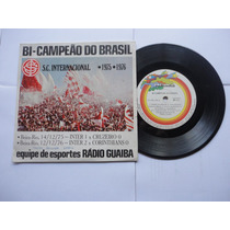Lp/vinil Compacto Do Inter Sport Club Internacional Bi Campe