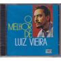 Luiz Vieira - Cd O Melhor De - Lacrado De Fábrica