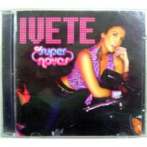 Cd: Ivete Sangalo - As Super Novas