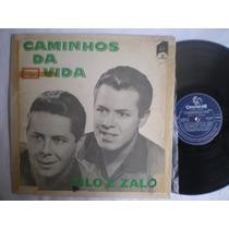 Lp - Zilo E Zalo / Caminhos Da Vida / Chantecler Ch-3111