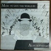 7 Single - Alan Burnham - Music To Save The World (import)