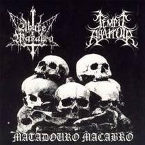 Temple Abattoir / Abate Macabro - Matadouro Macabro (split)