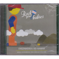 Cd Rock Your Babies - Engenheiros Do Hawaii - Lacrado