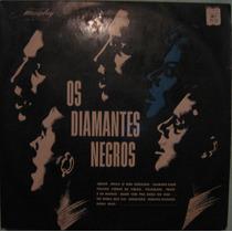 Os Diamantes Negros - Os Diamantes Negros