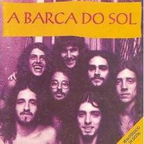 A Barca Do Sol (lps. 1974-1976 Na Íntegra) Rock Brasil - Cd