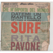 Compacto Vinil Rita Pavone - Datemi Um Martello - Rca Victor