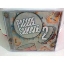 Cd Pagode Saudade 2 @ Coletânea --lacrado-- (frete Grátis)