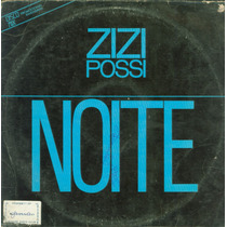 Lp Zizi Possi - Noite (disco Mix) - 1987 - Philips