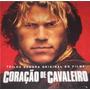 Cd Lacrado Coraçao De Cavaleiro Trilha Sonora Original 2001