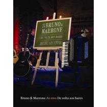 Bruno E Marrone - De Volta Aos Bares Ao Vivo (dvd Lacrado)
