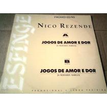 Lp Promo Nico Rezende 1990 Jogos De Amor E Dor 33 / 45 Rpm