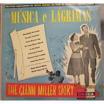 Lp / Vinil 33 Rpm Música E Lágrimas - The Glenn Miller Story
