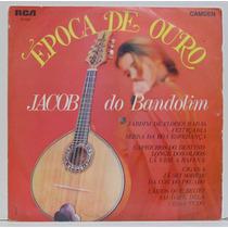 Lp Jacob Do Bandolim - Época De Ouro - 1969 - Rca Camden