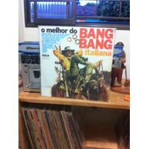 Lp O Melhor Do Bang Bang Italiano