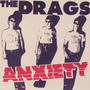 7 Single - The Drags - Anxiety (importado) Punk/garage