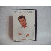 Dvd Michael Crawford- In Concert- Dvd Importado (região 1)