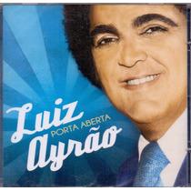 Cd Luiz Ayrão - Porta Aberta - Novo**