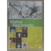 Dvd Mattos Nascimento Lembranças 1992 Novo Lacrado Raridade