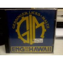 Cd Engenheiros Do Hawaii- Gessinger, Licks E Maltz