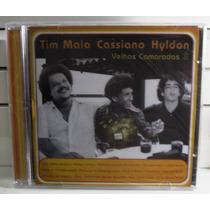Mpb Pop Soul Cd Tim Maia.cassiano & Hyldon Velhos Camaradas