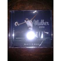 Cd Mulher 2010 Nacional - Original - Novo Lacrado!!!!