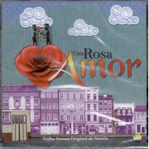 Cd Uma Rosa Com Amor - Trilha Sonora Da Novela - Novo***