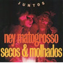 Cd Ney Matogrosso - Secos & Molhados - Juntos